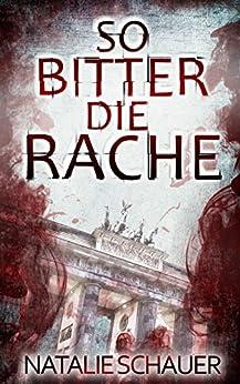 so-bitter-die-rache-psychothriller