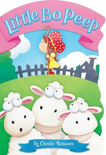 Little Bo Peep (Curious Fox: Charles Reasoner Nursery Rhymes) by Charles Reasoner (2014-03-13)
