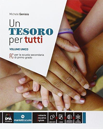 Un tesoro per tutti. Vol. unico. Per la Scuola media. Con e-book. Con espansione online