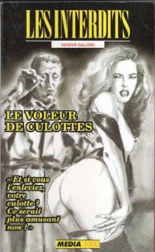 Les interdits n°126 : le voleur de culottes