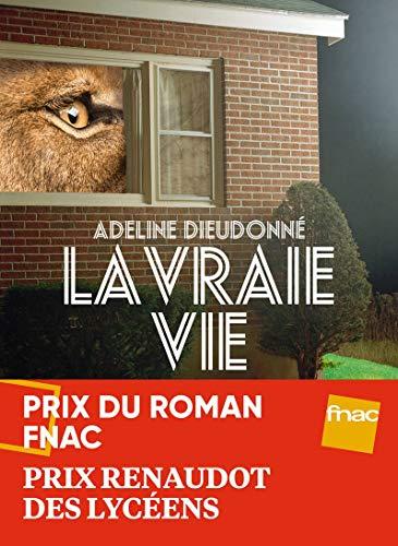 La Vraie Vie par Adeline Dieudonné