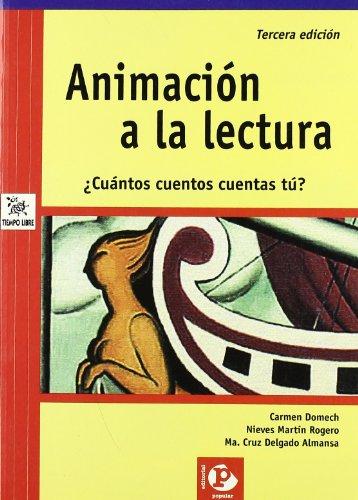 Animación a la lectura: ¿Cuántos cuentos cuentas tú? (Tiempo libre) por Carmen Domech
