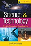With a  judicious blend of traditional and latest topics, Science and Technology: For Civil Services Examination adopts an inter-disciplinary and holistic approach. In the process, it evolves into an updated reference book for  aspirants appearing in...