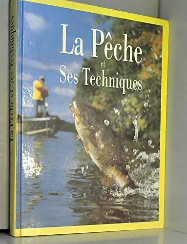 La pêche & ses techniques