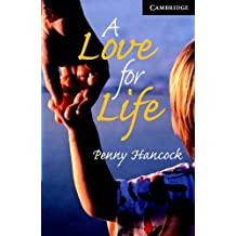 A Love for Life Level 6 Book with Audio CDs (3) Pack