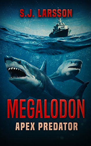 Amazon.fr - Megalodon: Apex Predator - S.J. Larsson - Livres