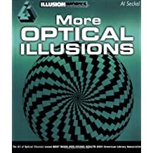 More Optical Illusions (Illusion Works)