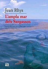 L'ampla mar dels Sargassos par Jean Rhys