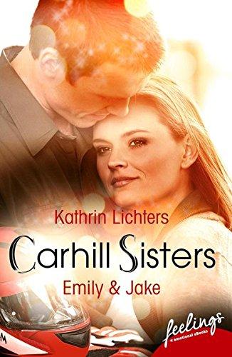 Carhill Sisters - Emily & Jake: Roman