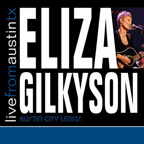 Live from Austin, TX: Eliza Gilkyson