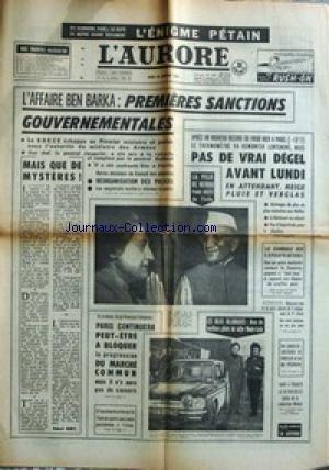 AURORE (L') [No 6653] du 20/01/1966 - L'ENIGME PETAIN PAR BOURGET - AFFAIRE BEN BARKA - LA FILLE DE NEHRU - LE SCANDALES DES EXPORTATIONS - RALLYE MONTE-CARLO.