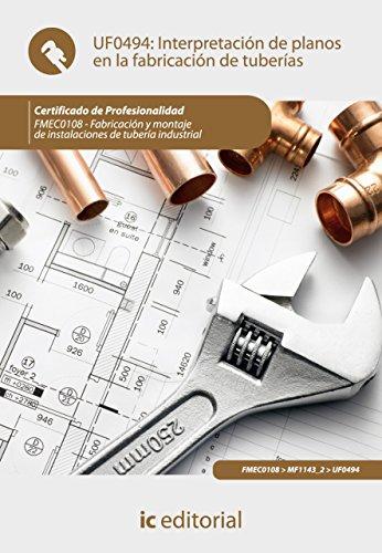 Interpretación de planos en la fabricación de tuberías. FMEC0108 de [Camacho Palma, Francisco