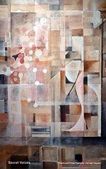 Secret Voices: Poems and Prose Poems By Darragh Hayden by [Hayden, Darragh]