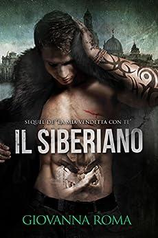 Il Siberiano (Italian Edition) by [Giovanna Roma]