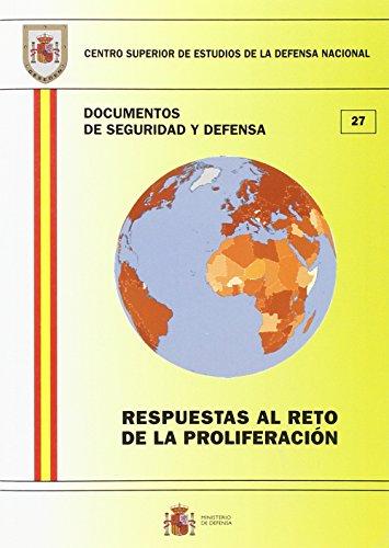 Respuestas al reto de la proliferación (Documentos de seguridad y defensa)
