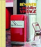 Rénover le mobilier vintage...