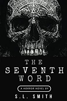 The Seventh Word by [Smith, S.]