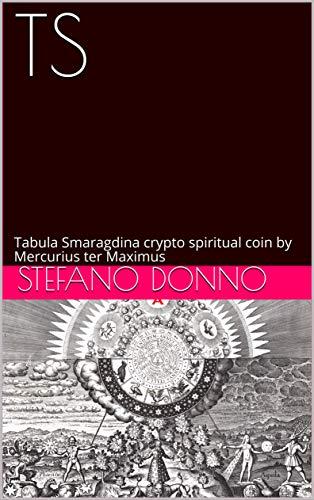TS: Tabula Smaragdina crypto spiritual coin by Mercurius ter Maximus (iQdB Crytpo Spiritual Coins)