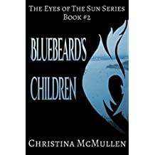 Bluebeard's Children (The Eyes of The Sun Series Book 2) (English Edition)