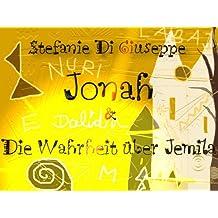 Jonah (Die Wahrheit über Jemila 1)