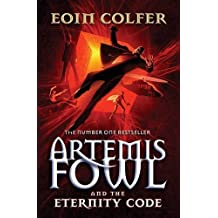 Artemis Fowl and the Eternity Code: 3 by Eoin Colfer (2006-04-06)