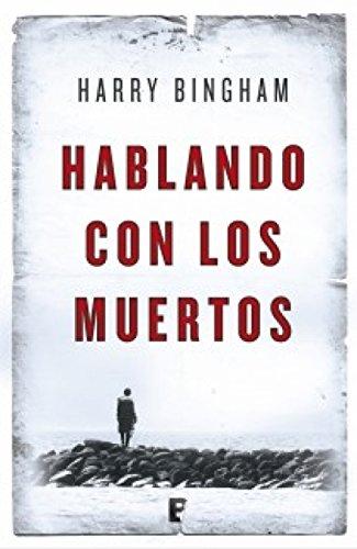 Hablando con los muertos por Harry Bingham