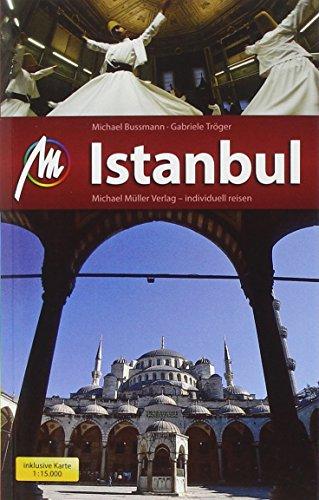 Reiseführer: Istanbul (Michael Müller City Guide)