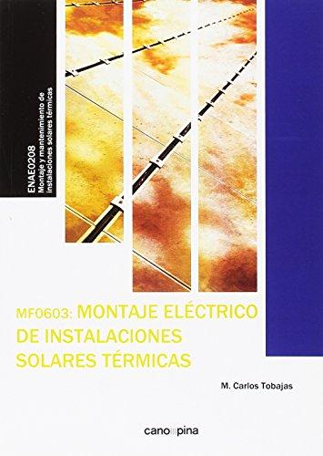 MF0603 Montaje eléctrico de instalaciones solares térmicas
