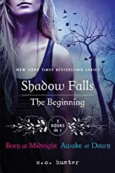 Shadow Falls: The Beginning: Born at Midnight and Awake at Dawn Reprint by Hunter, C. C. (2013) Paperback