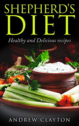 shepherds-diet-healthy-and-delicious-recipes-english-edition