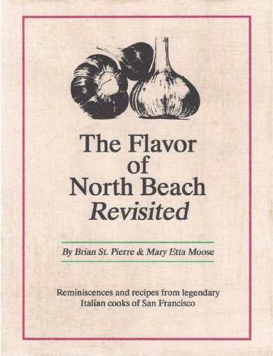 The Flavor of North Beach Revisited (English Edition)