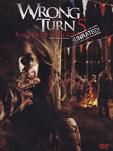 Wrong turn 5: Bagno di sangue - Unrated [IT Import]