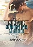 les cowboys se murent dans le silence ce que font les cowboys t 1
