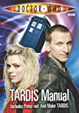 The TARDIS Manual: Includes Build Your Own TARDIS Model (Doctor Who)