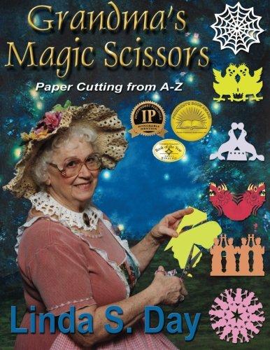 GRANDMAS MAGIC SCISSORS por Linda S. Day