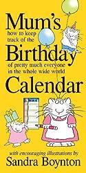 Mum's Birthday Calendar (2016 Calendar)