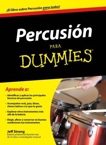 Percusión para Dummies (Baquetas De Bateria)