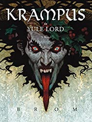 Krampus: The Yule Lord by Brom (2012-11-15)