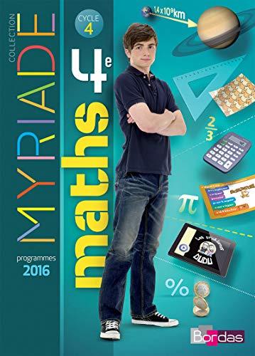Myriade 4e - Manuel de l'élève - Grand format - Nouveau programme 2016