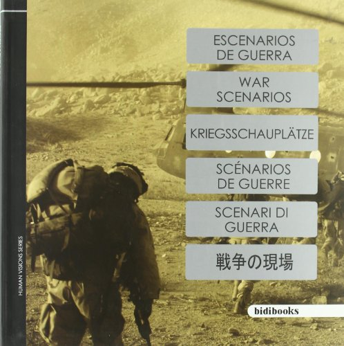Descargar Libro Escenarios De Guerra: Feel the Human History on Your Mobile (Human Visions) de Staff Bidimobile