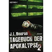 Tagebuch der Apokalypse 2: Roman