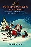 24 Weihnachtsgeschichten zum Vorlesen (Schatzinsel HC)