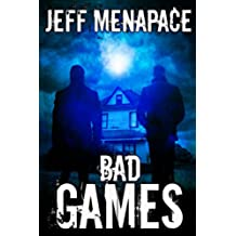 Bad Games - A Dark Psychological Thriller (Bad Games Series Book 1) (English Edition)