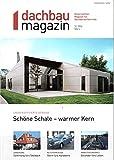 Dachbau Magazin 3 2016 Energieeffiziente Gebäude Zeitschrift Magazin Einzelheft Heft
