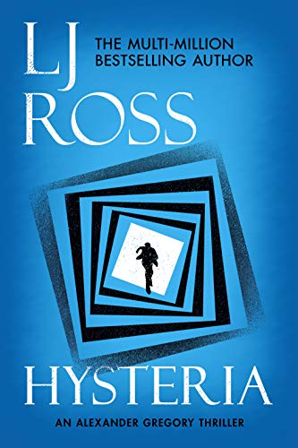 Hysteria: An Alexander Gregory Thriller (The Alexander Gregory Thrillers Book 2) (English Edition)
