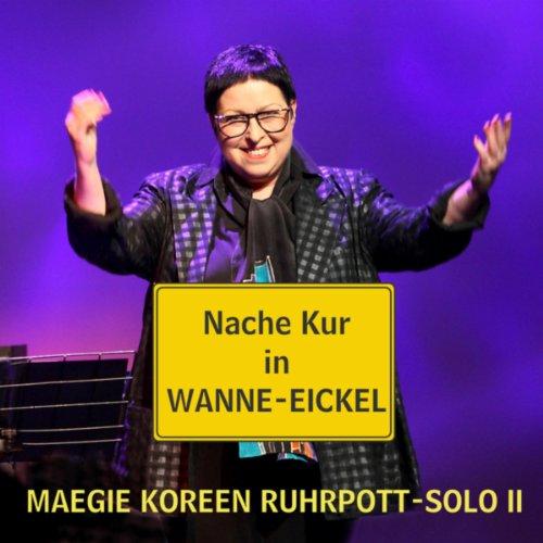 Nache Kur in Wanne-Eickel (Ruhrpott-Solo II)