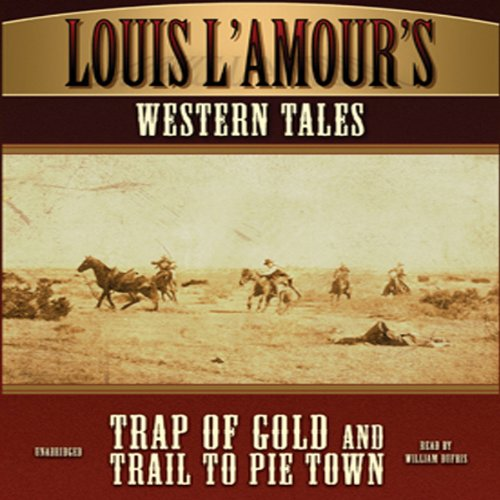 'Trap of Gold' and 'Trail to Pie Town'  Audiolibri