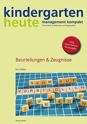 Beurteilungen & Zeugnisse (kindergarten heute - management kompakt/Themenheft zu Methoden und Organisation)
