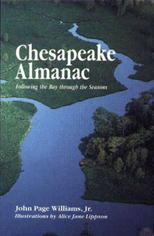 Chesapeake Almanac: Following the Bay Through the Seasons by John Page Williams (1993-11-01)
