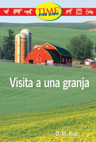 Visita A una Granja (Early Fluent) por D. M. Rice